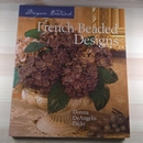 French Beaded Designs - paperback by Donna DeAngelis Dickt