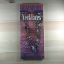 Beadwork creates Necklaces - paperback edited by Jean Campbell